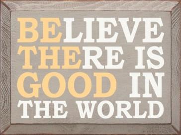 BelieveThereIsGood